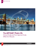 The ARTISAN® Phakic IOL Clinical Study and Post-Approval Study (PAS) I & II Results